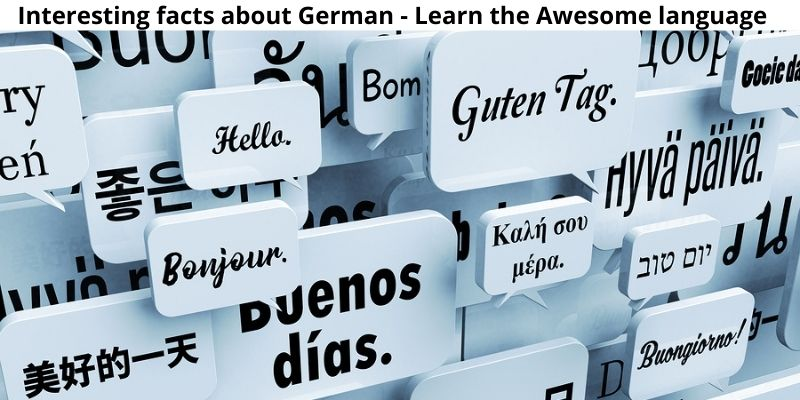 Interesting facts about German - Learn the Awesome language